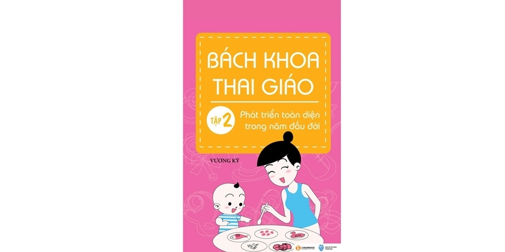 Bách khoa thai giáo tập 2, sách bách khoa thai giáo, ebook bách khoa thai giáo miễn phí